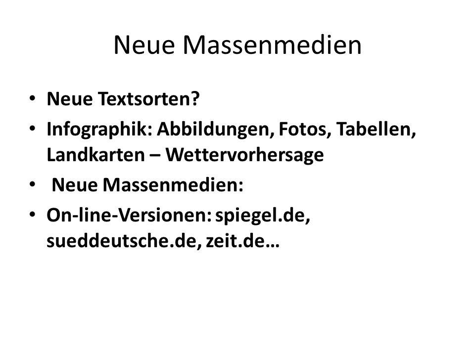 Neue Massenmedien Neue Textsorten.