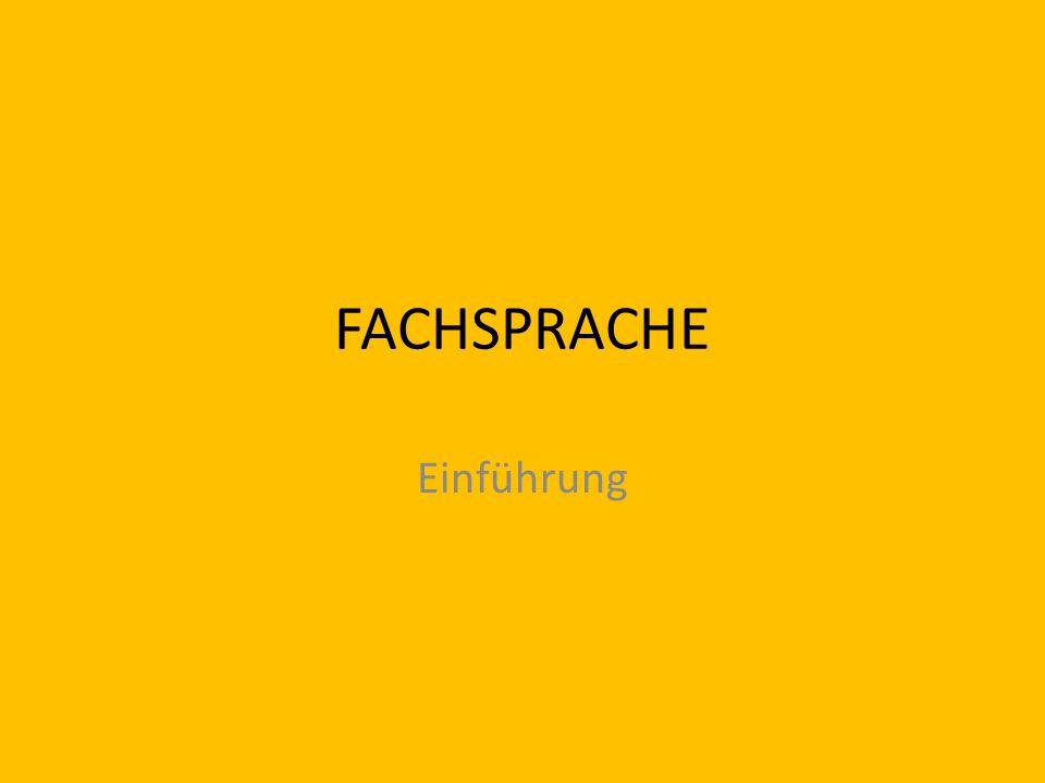 FACHSPRACHE Einführung
