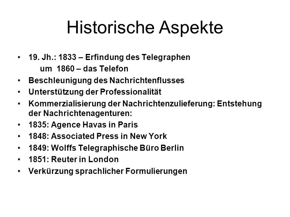 Historische Aspekte 19. Jh.: 1833 – Erfindung des Telegraphen um 1860 – das Telefon Beschleunigung des Nachrichtenflusses Unterstützung der Profession