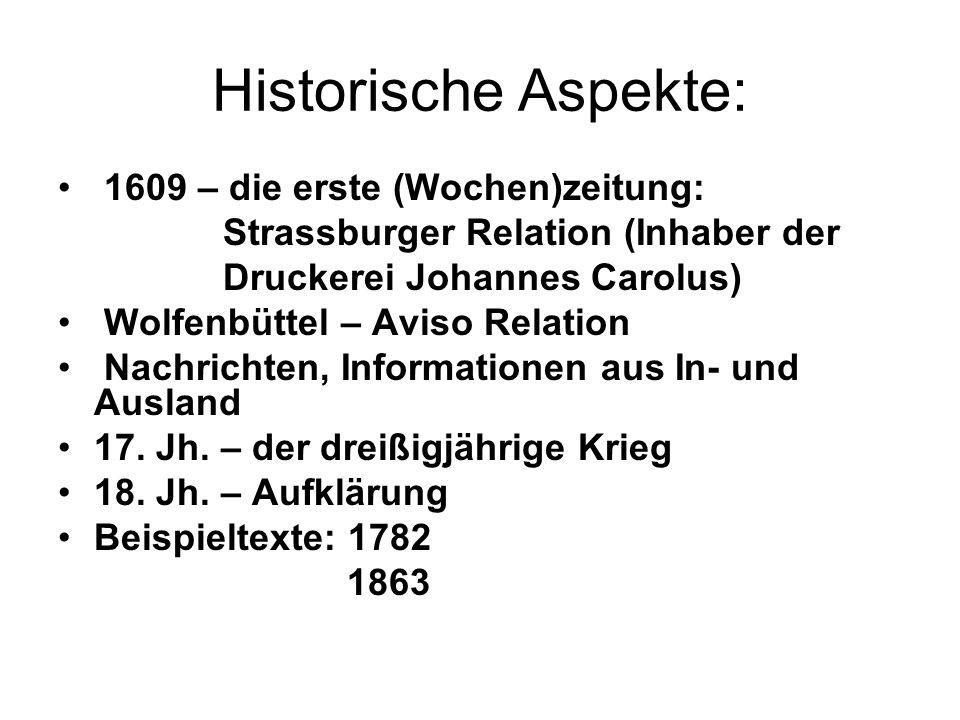 Historische Aspekte: 1609 – die erste (Wochen)zeitung: Strassburger Relation (Inhaber der Druckerei Johannes Carolus) Wolfenbüttel – Aviso Relation Na