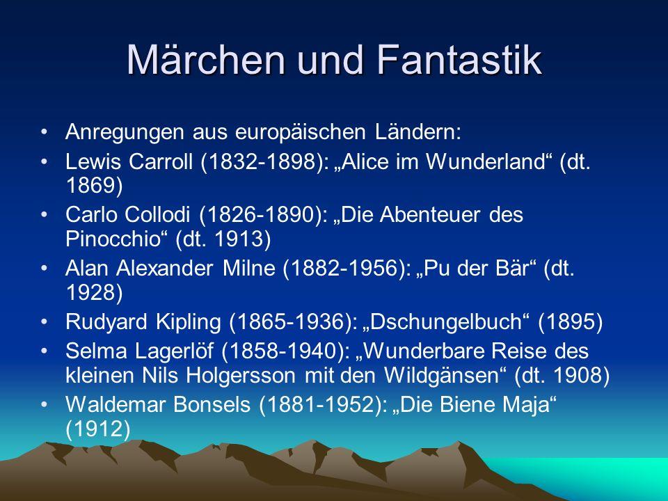 Märchen und Fantastik Anregungen aus europäischen Ländern: Lewis Carroll (1832-1898): Alice im Wunderland (dt. 1869) Carlo Collodi (1826-1890): Die Ab