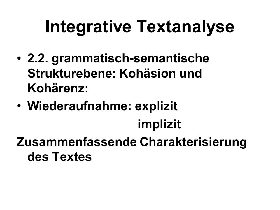 Integrative Textanalyse 2.2.