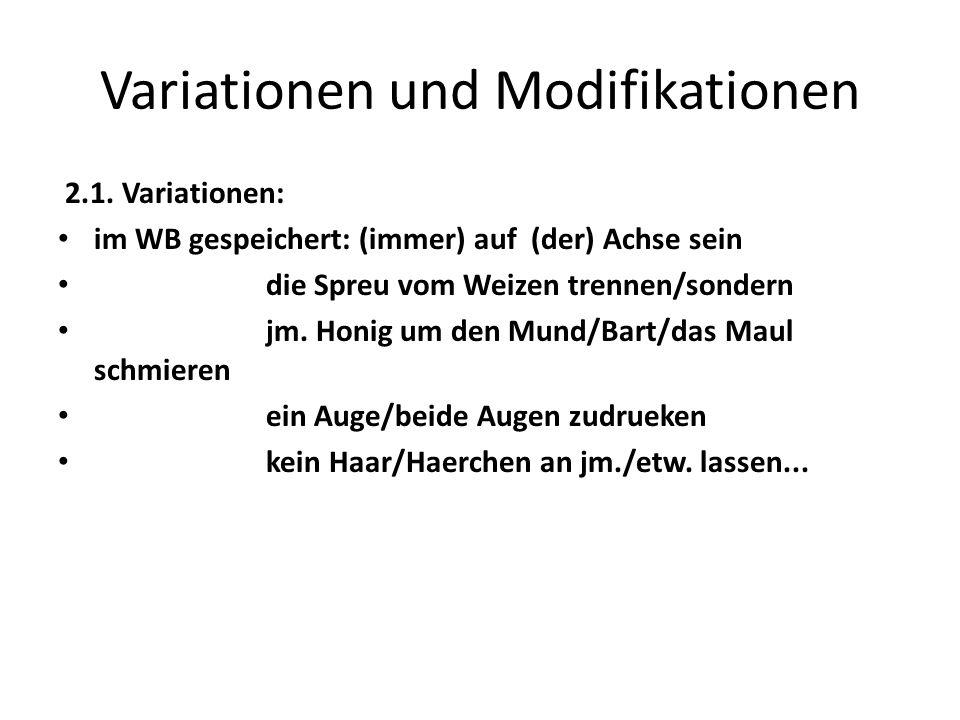 Variationen und Modifikationen 2.1.