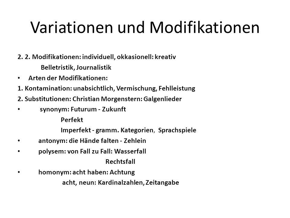 Variationen und Modifikationen 2.2.