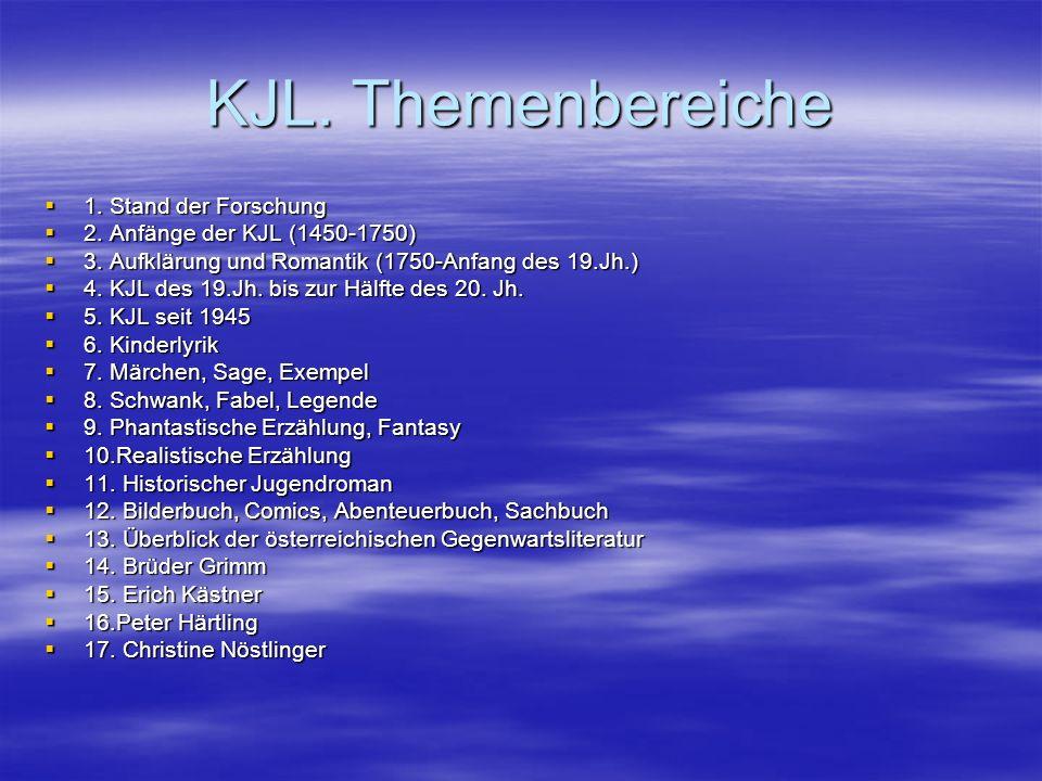 KJL. Themenbereiche 1. Stand der Forschung 1. Stand der Forschung 2. Anfänge der KJL (1450-1750) 2. Anfänge der KJL (1450-1750) 3. Aufklärung und Roma