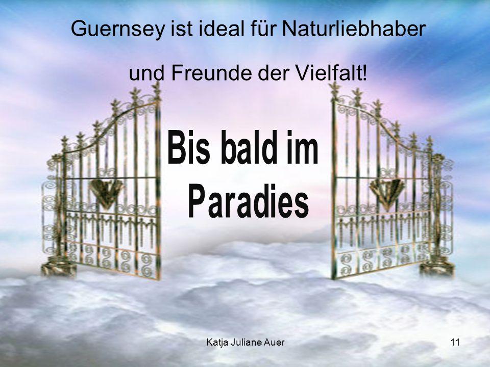 Katja Juliane Auer11 Guernsey ist ideal für Naturliebhaber und Freunde der Vielfalt!