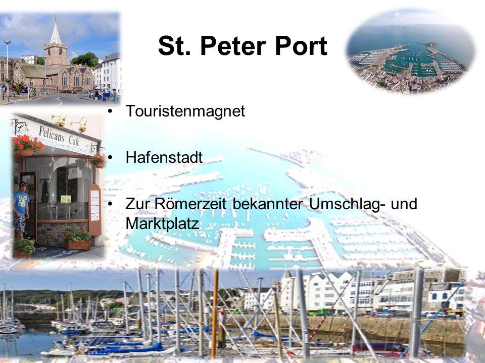 Katja Juliane Auer7 St. Peter Port Touristenmagnet Hafenstadt Zur Römerzeit bekannter Umschlag- und Marktplatz