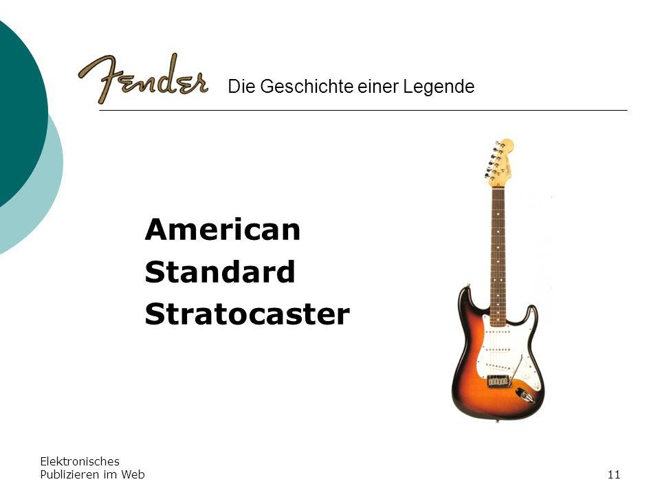 Elektronisches Publizieren im Web11 American Standard Stratocaster Die Geschichte einer Legende