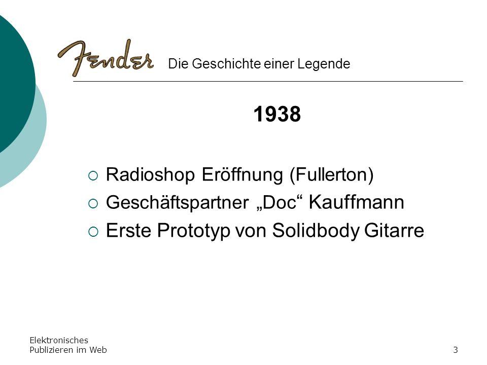 Elektronisches Publizieren im Web3 1938 Radioshop Eröffnung (Fullerton) Geschäftspartner Doc Kauffmann Erste Prototyp von Solidbody Gitarre Die Geschi