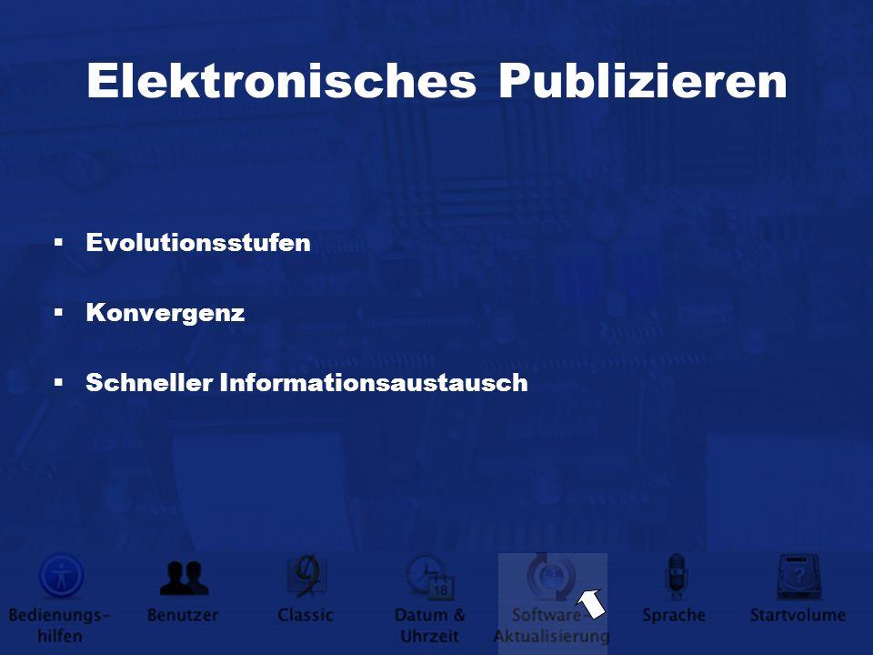 Elektronisches Publizieren Evolutionsstufen Konvergenz Schneller Informationsaustausch