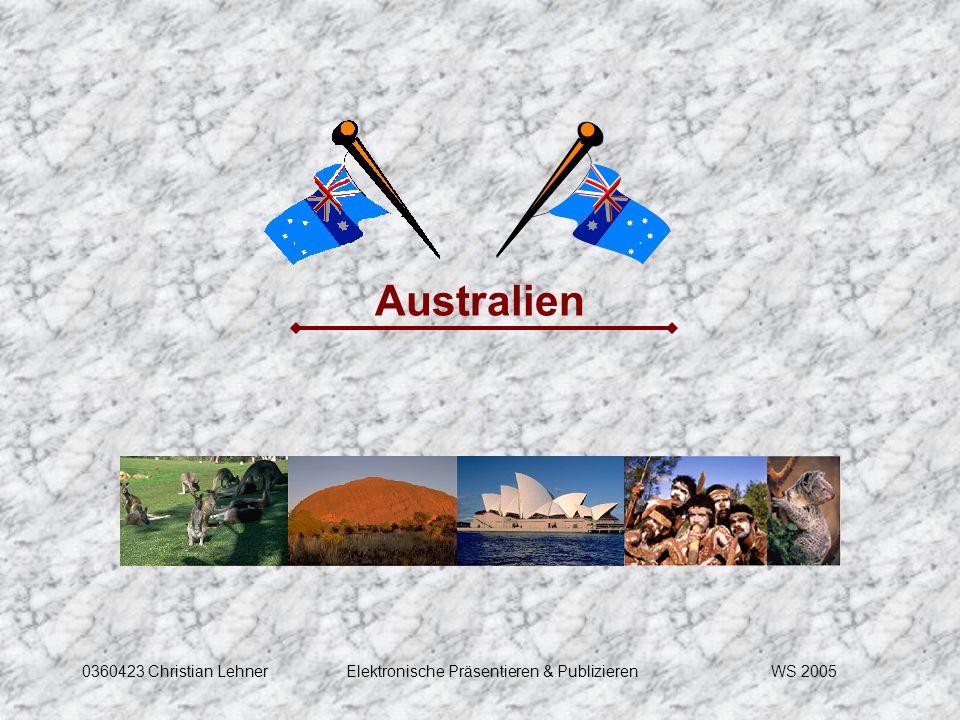 WS 20050360423 Christian LehnerElektronische Präsentieren & Publizieren Australien