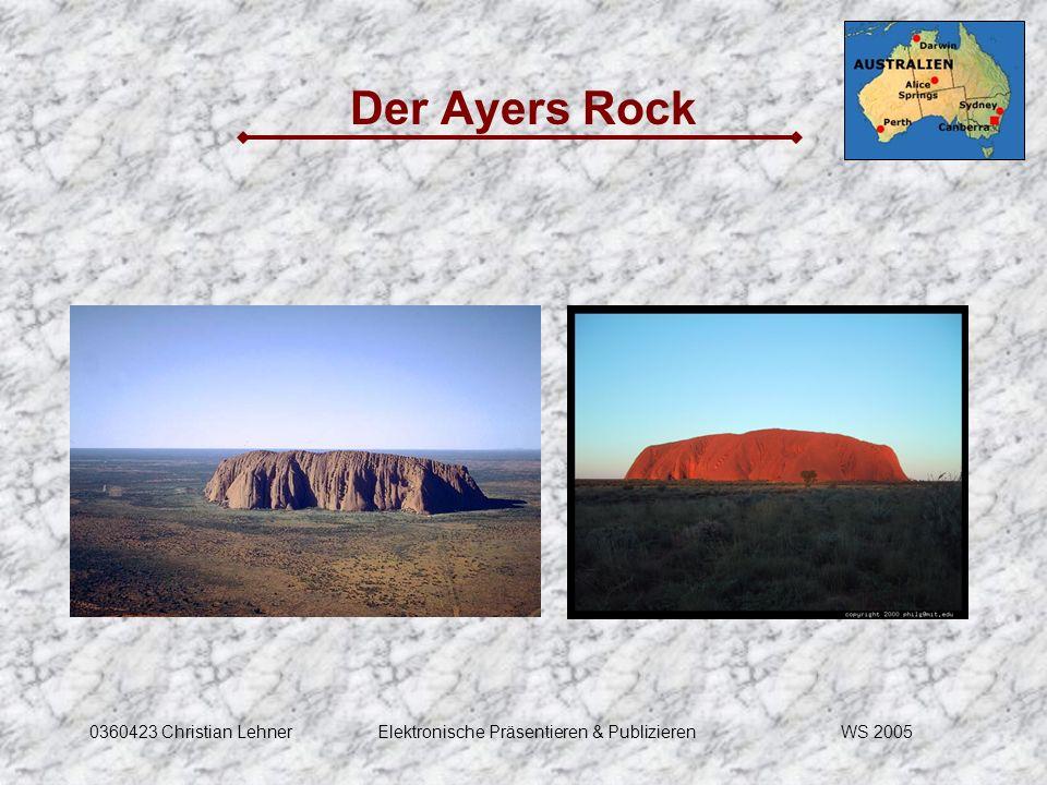 WS 20050360423 Christian LehnerElektronische Präsentieren & Publizieren Der Ayers Rock