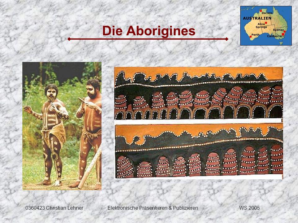 WS 20050360423 Christian LehnerElektronische Präsentieren & Publizieren Die Aborigines