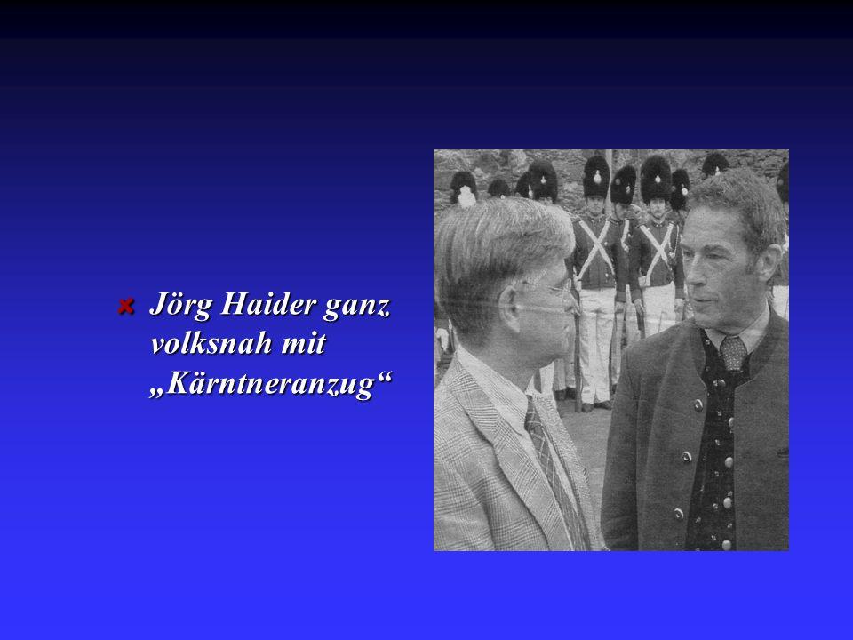 Jörg Haider ganz volksnah mit Kärntneranzug