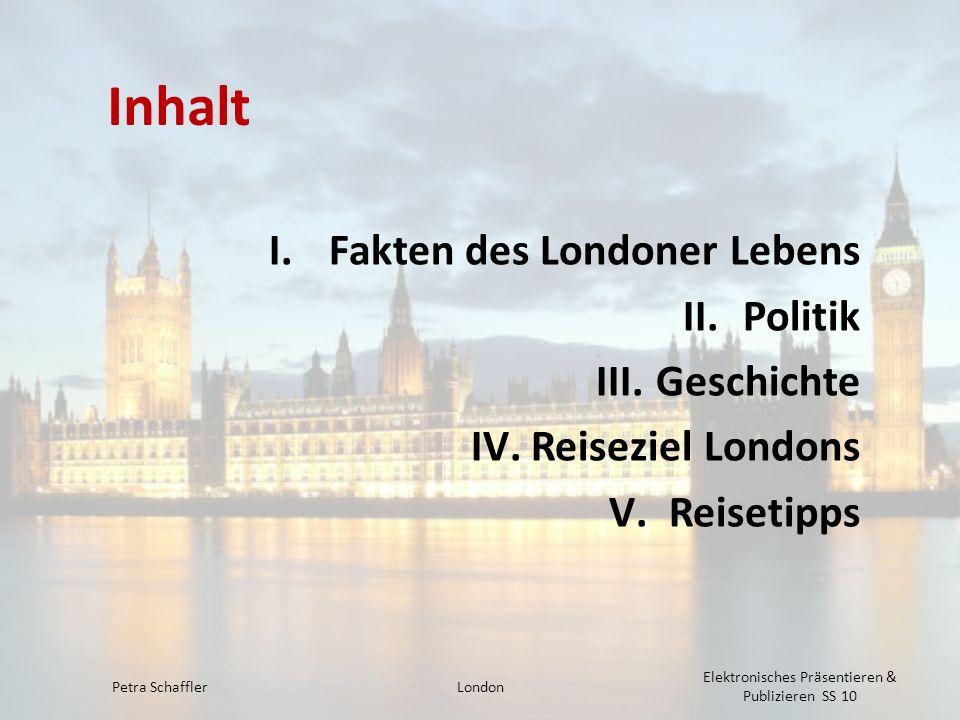 Fakten des Londoner Lebens Fläche von ca.1580 km 2 8 Mio.