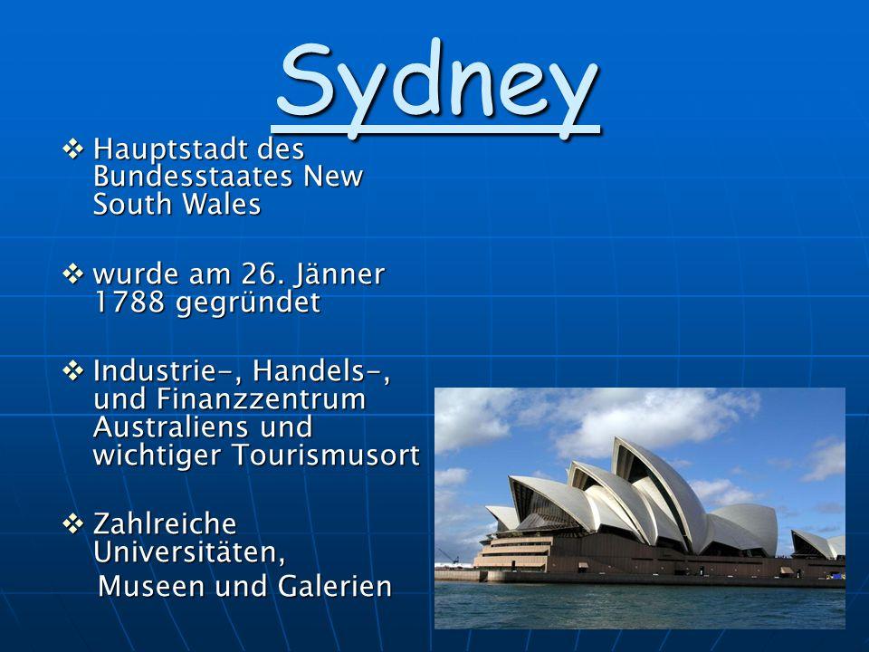 1 Sydney Hauptstadt des Bundesstaates New South Wales Hauptstadt des Bundesstaates New South Wales wurde am 26. Jänner 1788 gegründet wurde am 26. Jän
