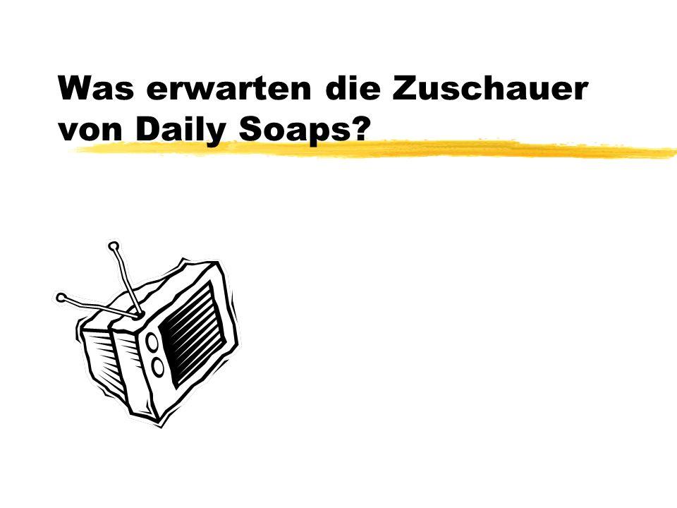 Was erwarten die Zuschauer von Daily Soaps?