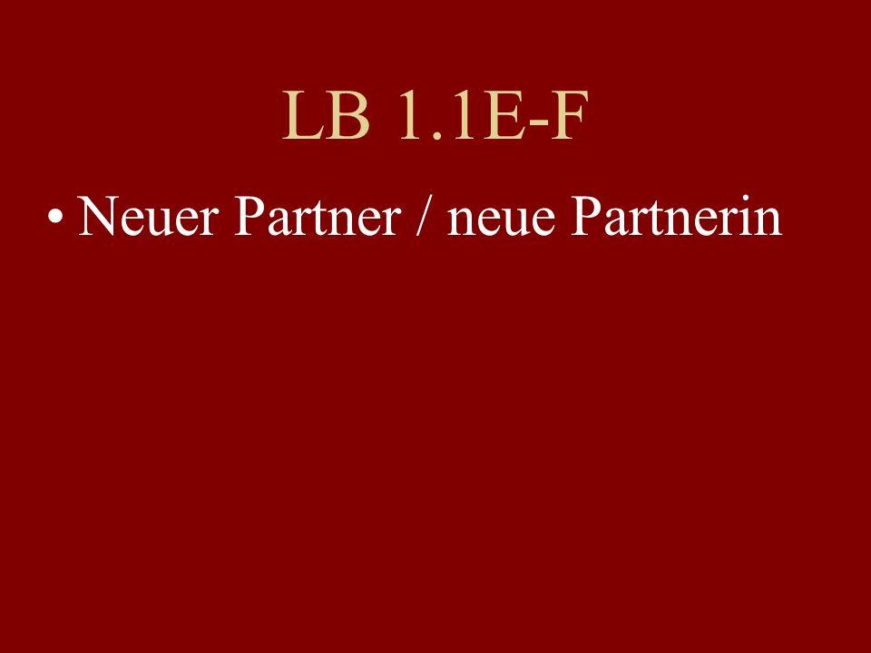 LB 1.1E-F Neuer Partner / neue Partnerin
