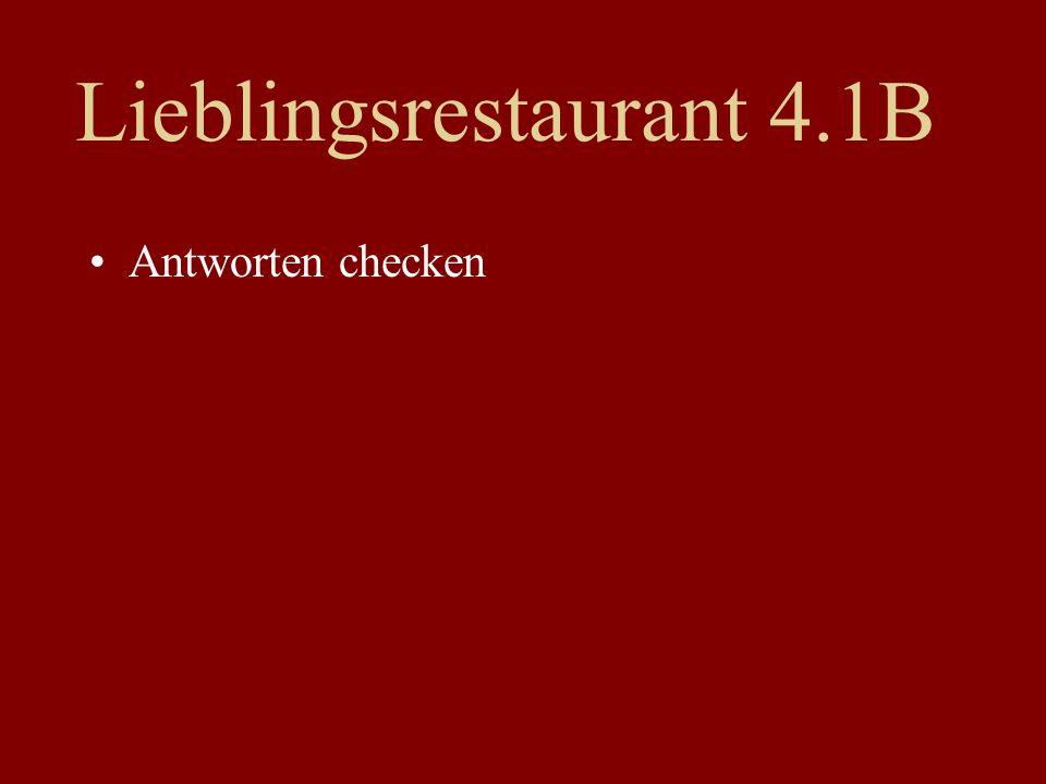 Lieblingsrestaurant 4.1B Antworten checken