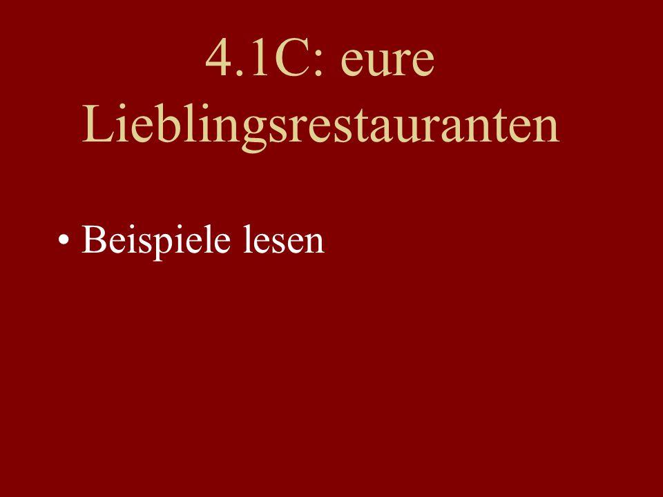 4.1C: eure Lieblingsrestauranten Beispiele lesen