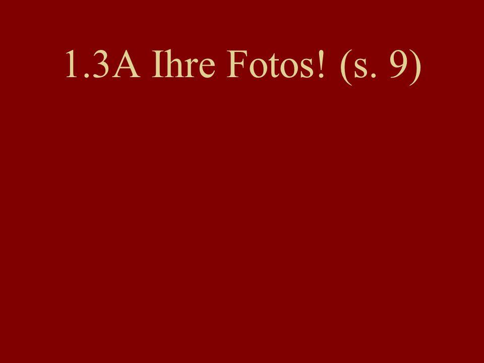 1.3A Ihre Fotos! (s. 9)