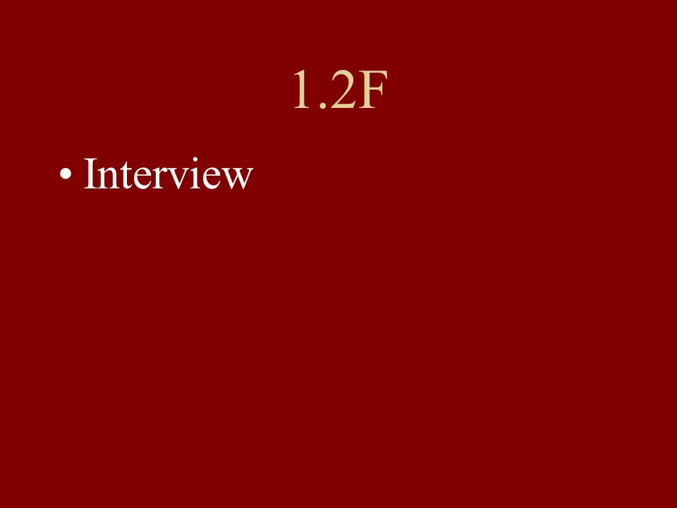 1.2F Interview