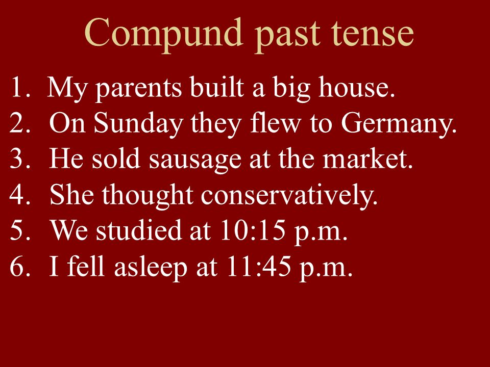 Conjugating the Past: haben oder sein.TWO TESTS 1.Does it take a direct object.