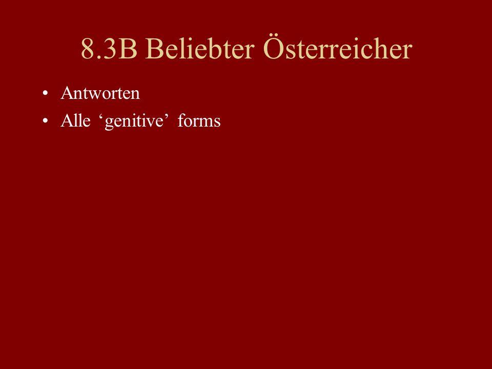 8.3B Beliebter Österreicher Antworten Alle genitive forms