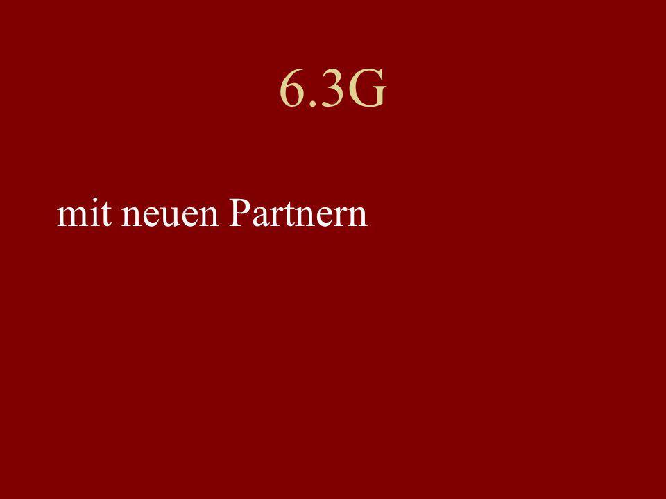 6.3G mit neuen Partnern