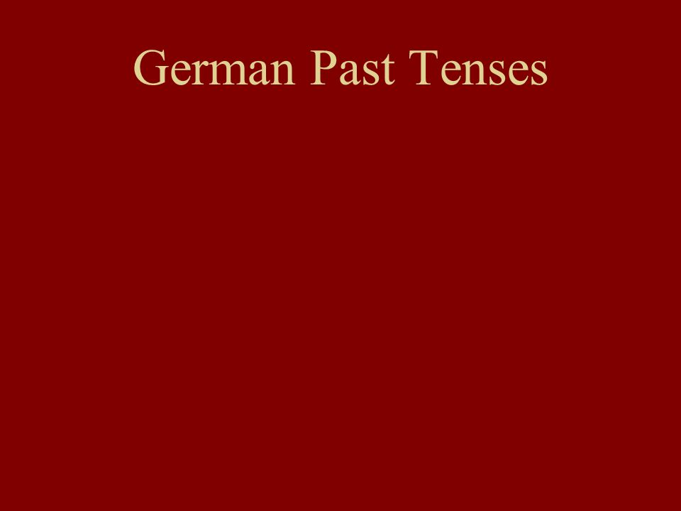 German Past Tenses