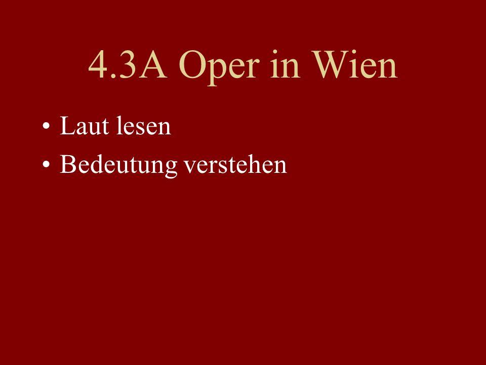 4.3A Oper in Wien Laut lesen Bedeutung verstehen