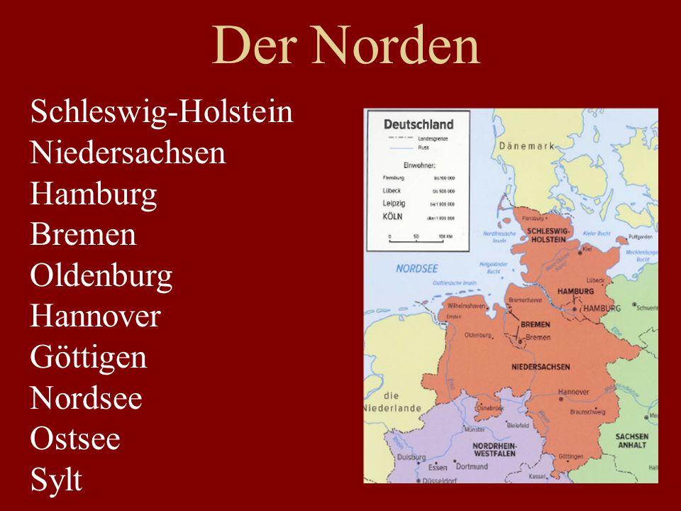 Der Norden Häfen Hansestadt (-städte): Bremen, Hamburg Meere: Nordsee, Ostsee Insel: Sylt Nord-Ostsee Kanal Backsteinhäuser stürmisches Wetter flach, windig Plattdeutsch