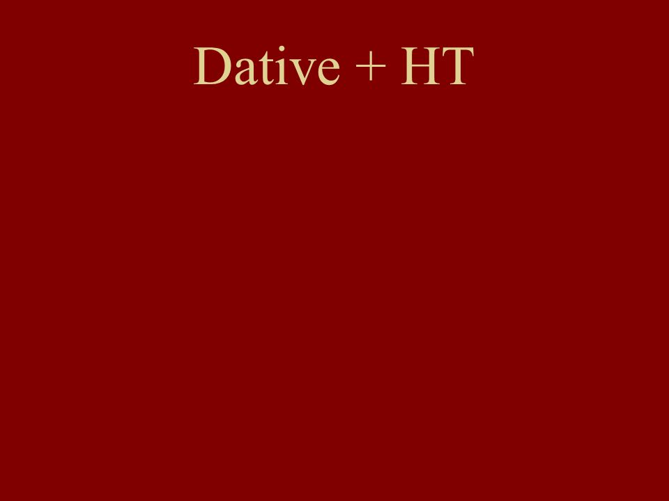 Dative + HT