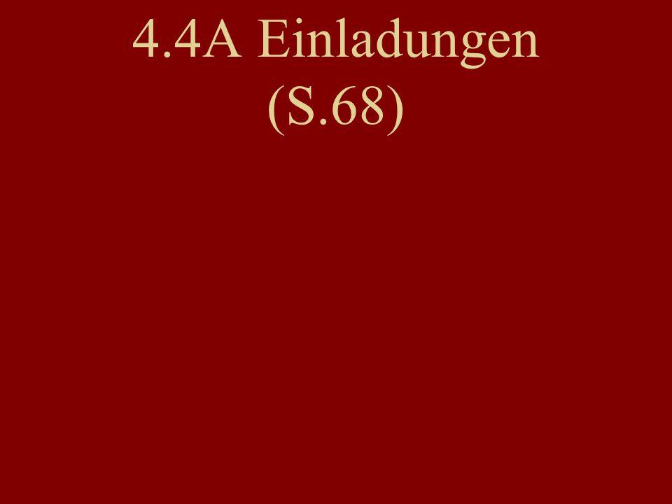 4.4A Einladungen (S.68)