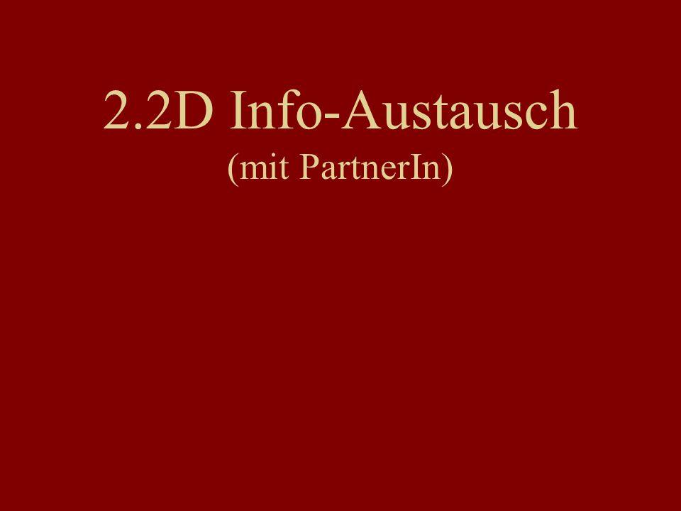 2.2D Info-Austausch (mit PartnerIn)