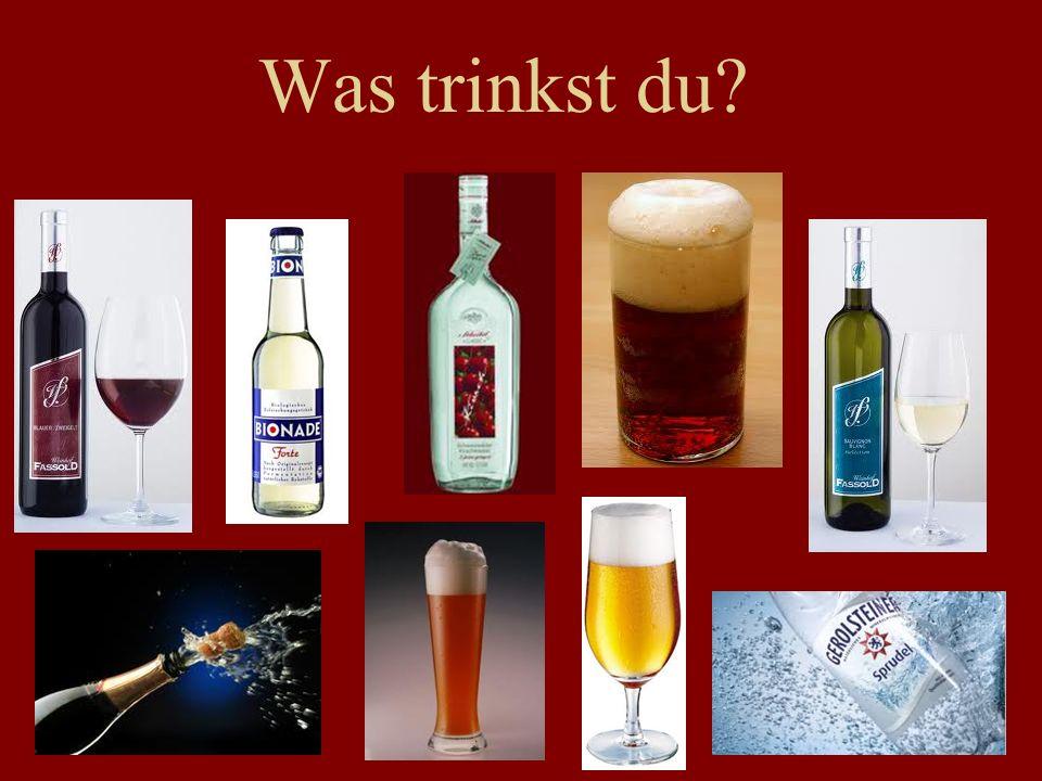 Was trinkst du?