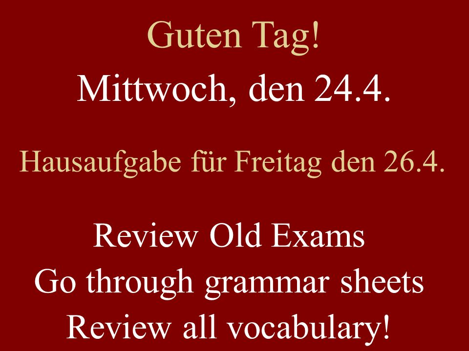 5-Minuten Übung Blank sheet of paper Each sentence will have two versions, e.g.