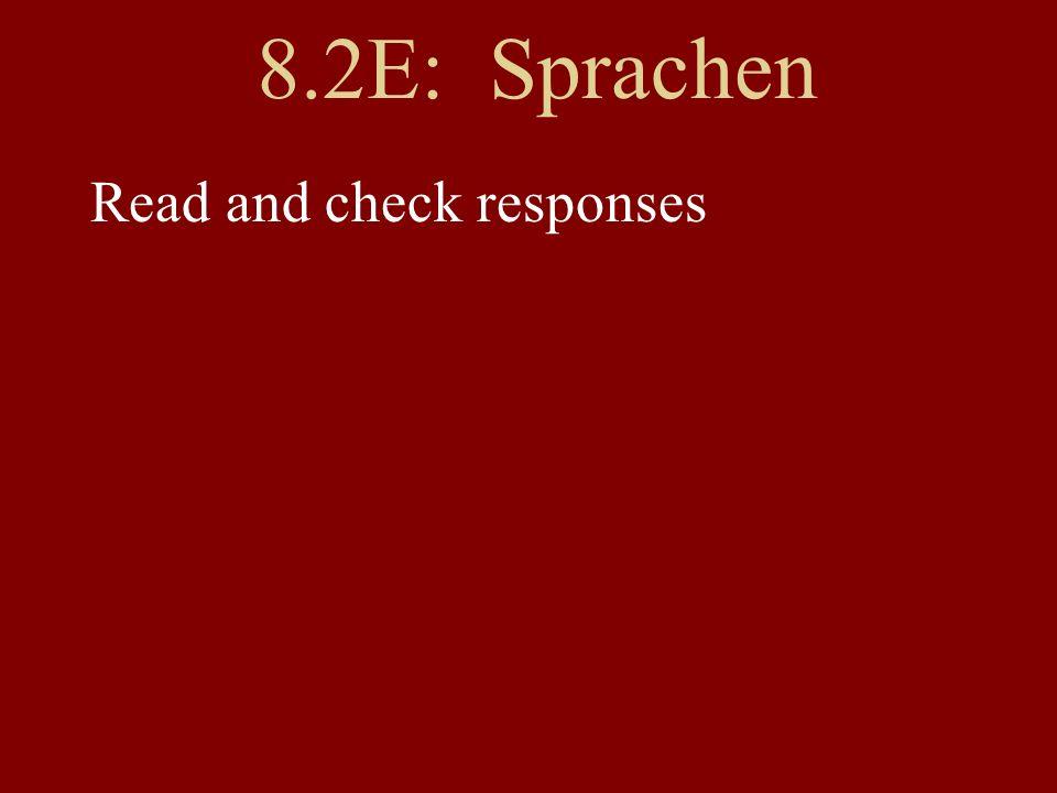 8.2E: Sprachen Read and check responses