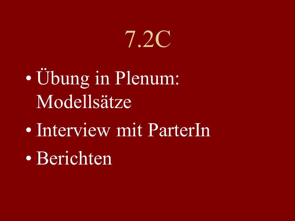 7.2C Übung in Plenum: Modellsätze Interview mit ParterIn Berichten