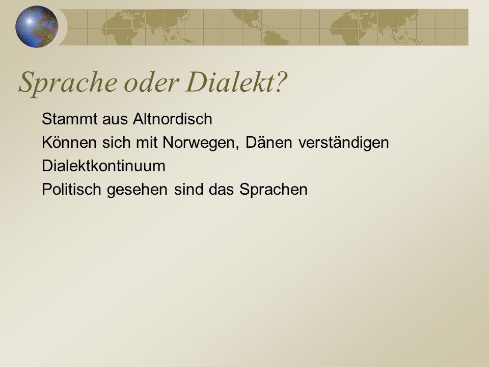 Sprache oder Dialekt.