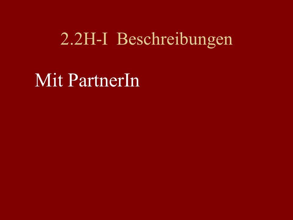 2.2H-I Beschreibungen Mit PartnerIn