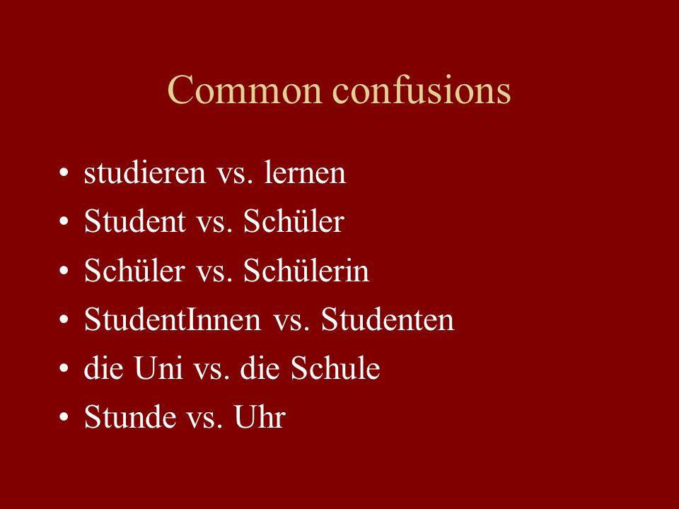 Common confusions studieren vs.lernen Student vs.