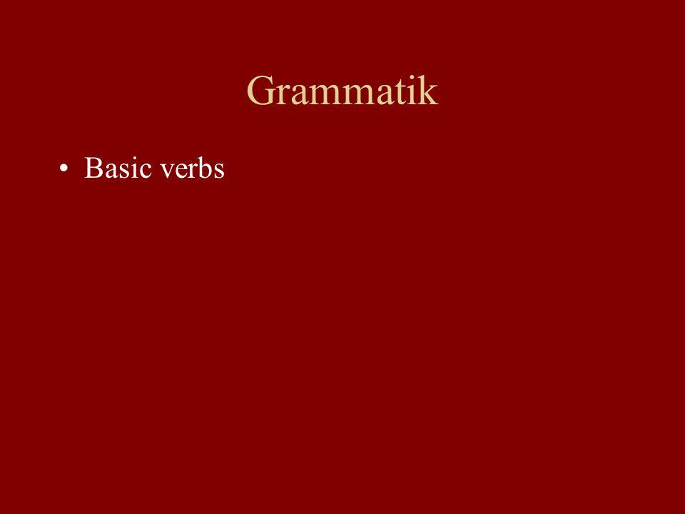 Grammatik Basic verbs