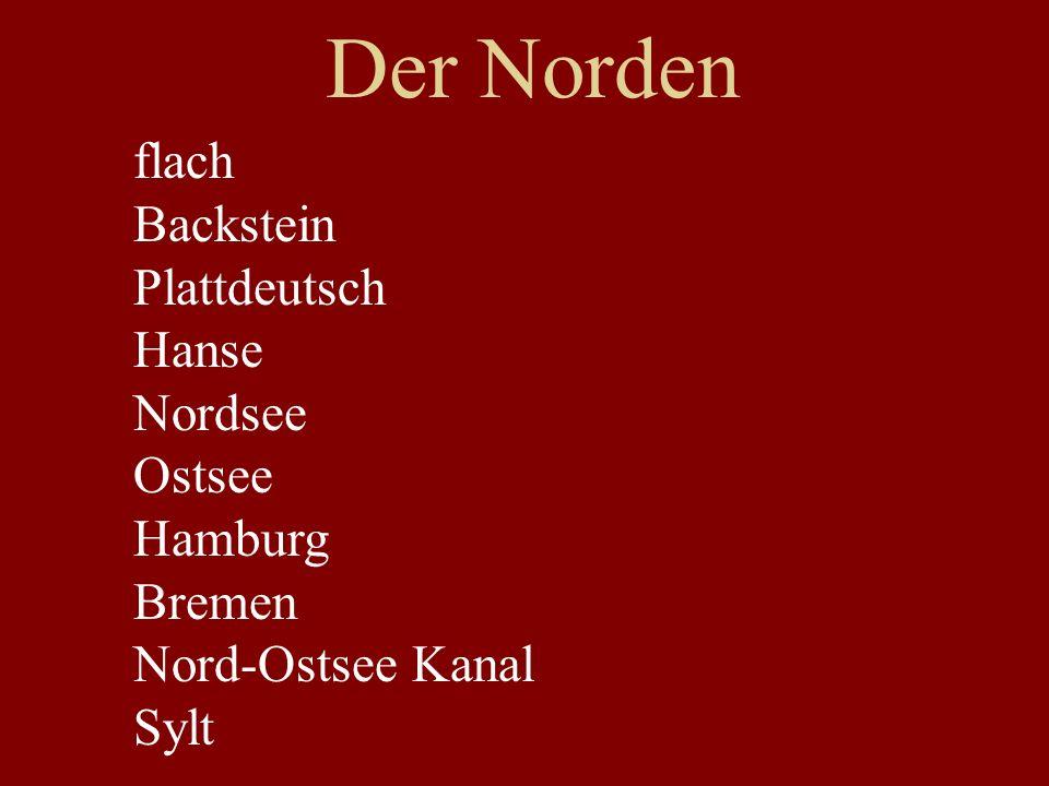 Der Norden flach Backstein Plattdeutsch Hanse Nordsee Ostsee Hamburg Bremen Nord-Ostsee Kanal Sylt