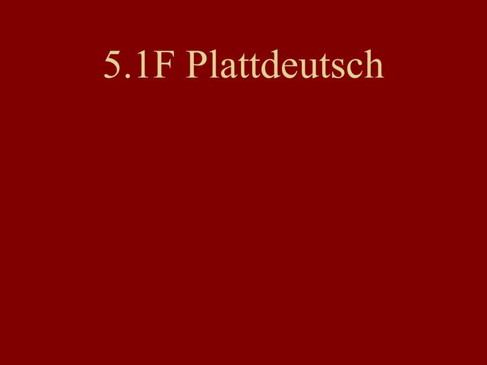 5.1F Plattdeutsch