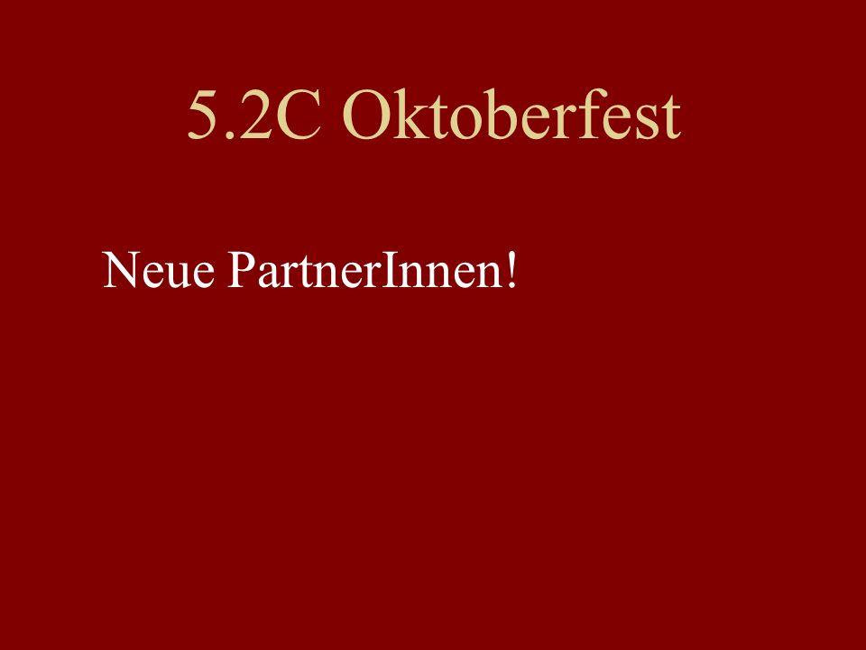 5.2C Oktoberfest Neue PartnerInnen!