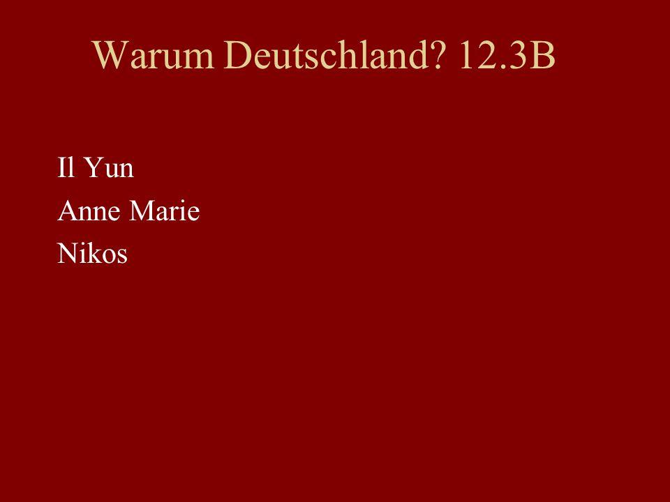 Warum Deutschland 12.3B Il Yun Anne Marie Nikos
