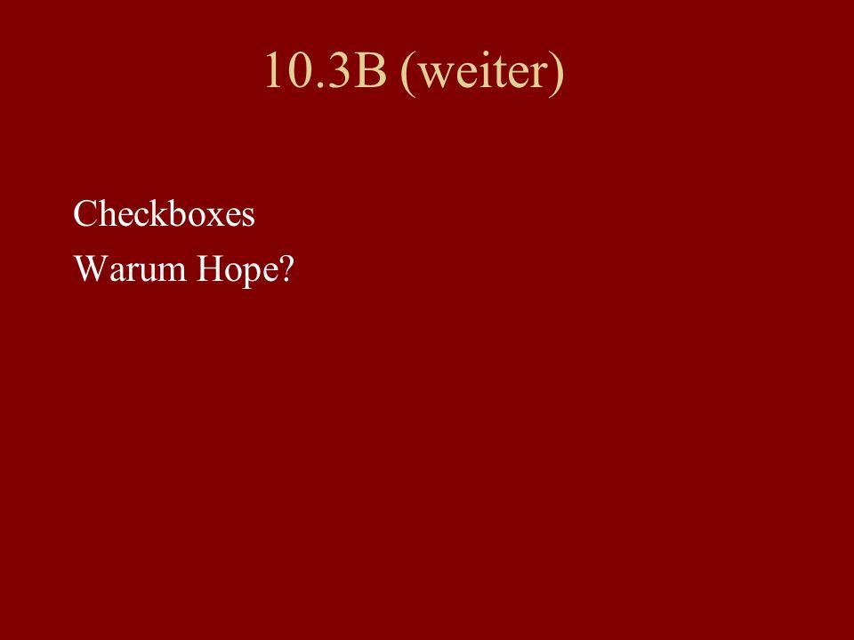 10.3B (weiter) Checkboxes Warum Hope?