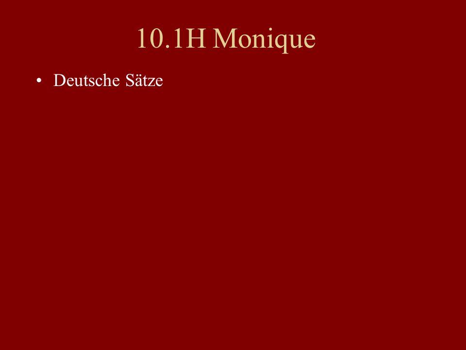 10.1H Monique Deutsche Sätze