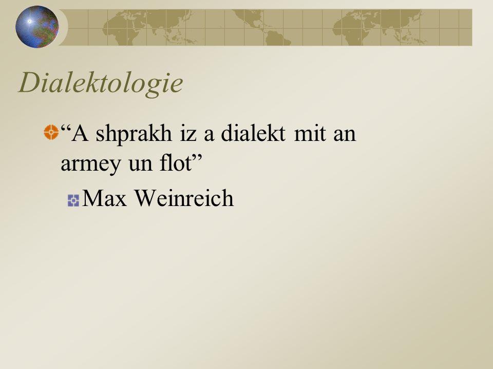 Dialekt (Mundart) Ein Dialekt ist eine Sprache, die ein hohes Maß an Ähnlichkeit zu einer Sprache aufweist.